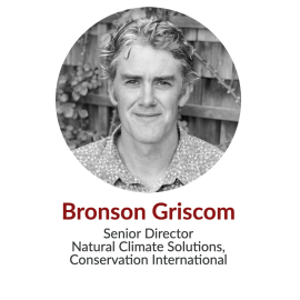 Bronson Griscom, Senior Director, Natural Climate Solutions, Conservation International