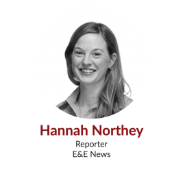 Hannah Northey; Reporter, E&E News