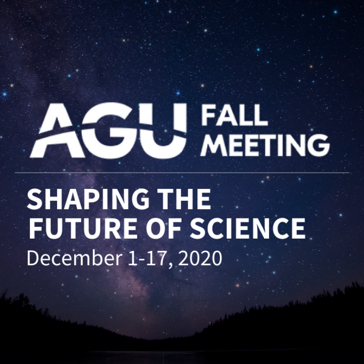 A starry night sky; AGU Fall Meeting, Shaping the Future of Science, December 1-17, 2020